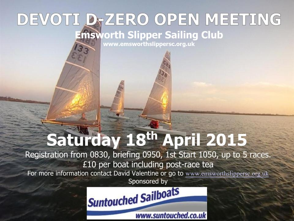 Emsworth Slipper D-Zero Open Meeting 18th April 2015